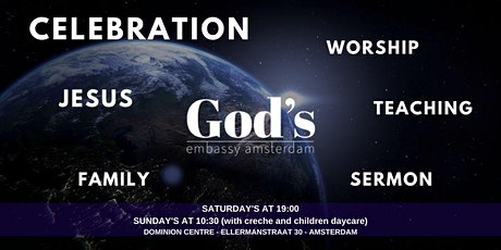 Zaterdagavond  Celebration Gods Embassy Amsterdam 3-10 tickets