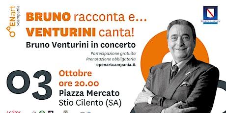 BRUNO racconta e… VENTURINI canta! biglietti
