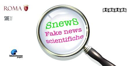 Snews - fake news scientifiche tickets