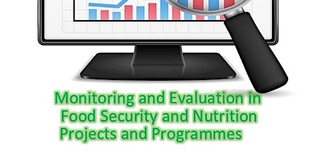 Monitoring and Evaluation in Food Security and Nutrition Projects tickets