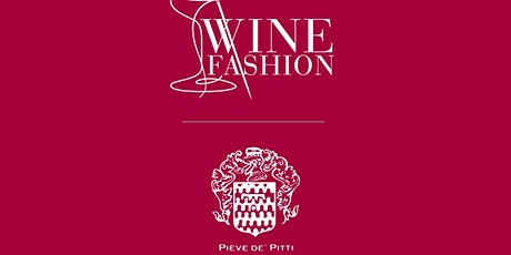Wine Fashion - terzo appuntamento tickets