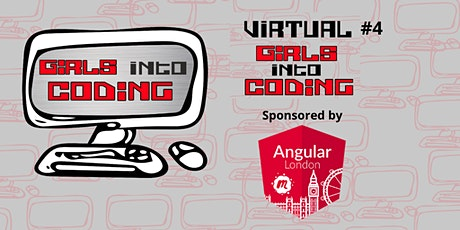 Virtual Girls Into Coding #4 ! Join us & Get involved! tickets