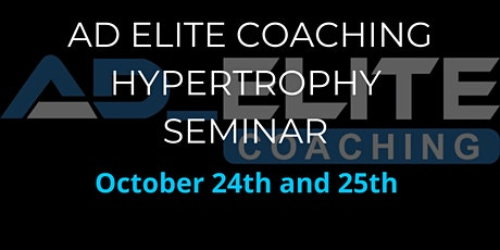 AD Elite Coaching Hypertrophy Seminar tickets