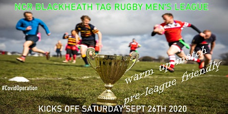 Saturdays NCR Blackheath Tag Rugby Men's League SE London Autumn 2020 tickets