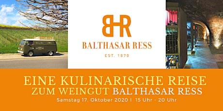 Eine kulinarische Reise zum Weingut Balthasar Ress Tickets