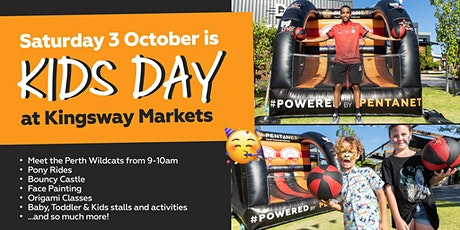 Kids Day at Kingsway Markets powered by Pentanet tickets