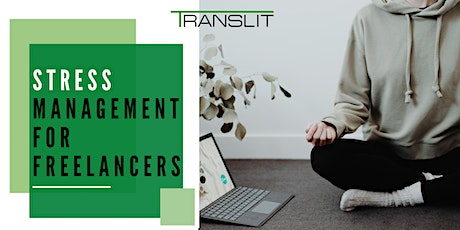Stress Management for Freelancers tickets