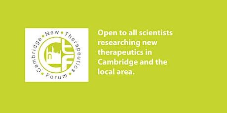 Cambridge New Therapeutics Forum October Meeting tickets