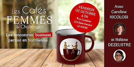 Les Cafés des Femmes & Challenges du Havre billets