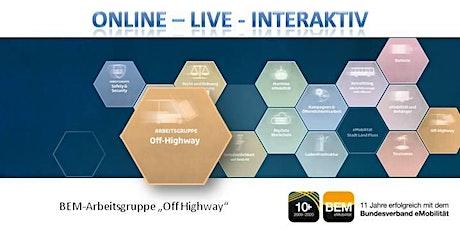 "ONLINE-BEM-Arbeitsgruppe ""Off Highway - Bau-, Land-, & Sondermaschinen"" Tickets"