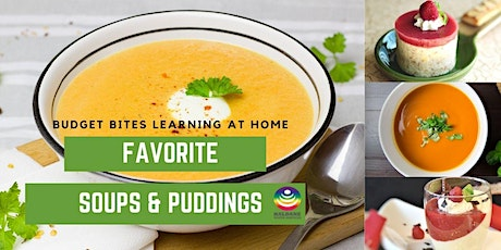 Budget Bites-Soups and puddings, cooking at home funshops. tickets