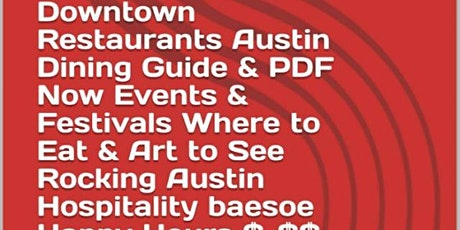 Downtown Restaurants Austin Dining Guide & PDF,  Save Half Off Food & Drink tickets
