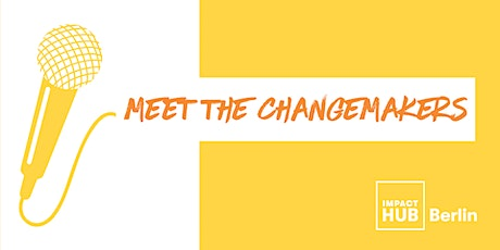 Meet the Changemakers 2020 #7 tickets
