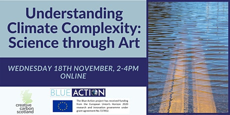 Understanding Climate Complexity: Science Through Art tickets