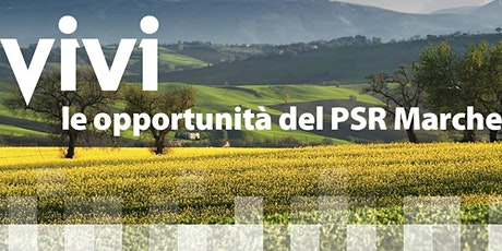 PSR Marche 2014/2020:  Focus qualità e promozione agroalimentare biglietti