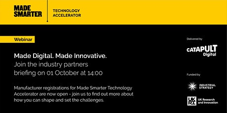Made Smarter Technology Accelerator Industry Briefing tickets