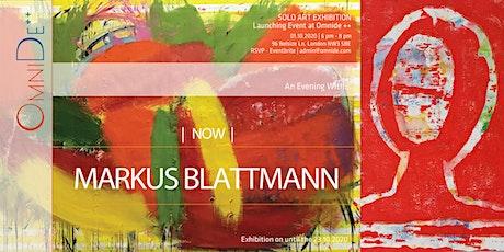 """An evening with Markus Blattmann, """"Now"""" tickets"""