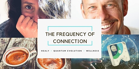 The Frequency of Connection@VivaciousLiving tickets