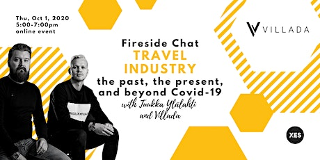 Travel Industry: The past, the present, and beyond Covid-19 (Fireside chat) tickets