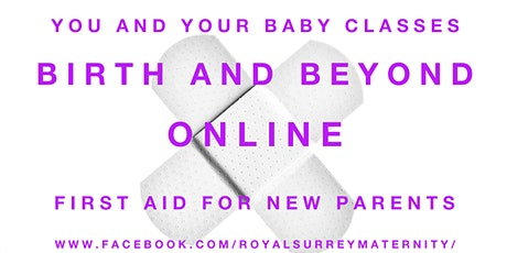 ONLINE First Aid For New Parents tickets