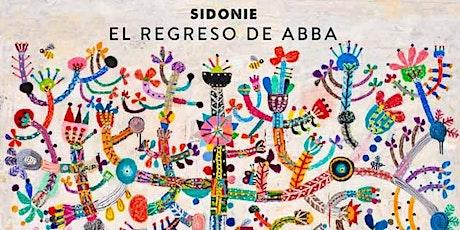 ENCUENTRO CON EL REGRESO DE ABBA - SIDONIE entradas