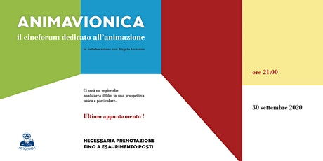 Animavionica - Il cineforum dedicato all'animazione biglietti