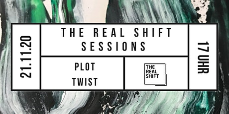 THE REAL SHIFT SESSIONS - PLOT TWIST Tickets