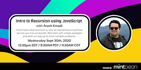 Intro to Recursion Using Javascript with Arash Emadi tickets