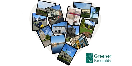 Putting our town centre stage: Greener Kirkcaldy Annual Gathering and AGM tickets
