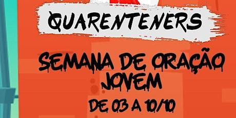 Semana de Oração Jovem, Quinta - 08/10/2020 ingressos