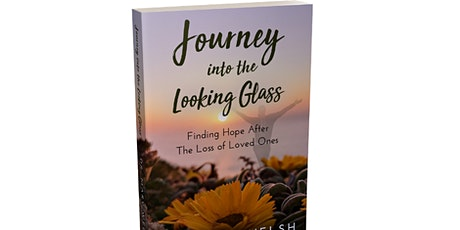 Dr. Mary Welsh Virtual Book Launch discussing an adult grief book journey tickets