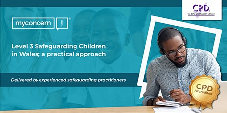 Level 3 Safeguarding Children in Wales; a practical approach C#1 tickets