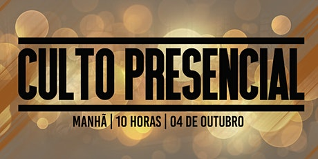 CULTO | MANHÃ | 04 DE OUTUBRO DE 2020 ingressos