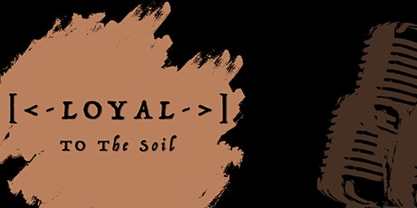 Loyal to the Soil Part 4 tickets