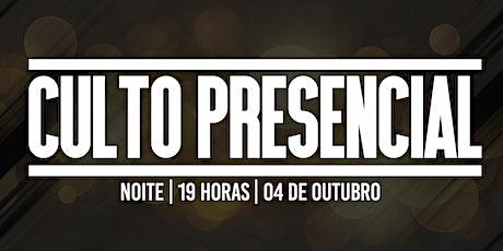 CULTO | NOITE | 04 DE OUTUBRO ingressos