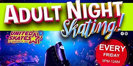 Adult Night Friday October 2nd 9pm-12am at United Skates tickets