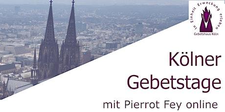 Kölner Gebetstage mit Pierrot Fey  - 31.10.2020 19:30 Uhr Tickets