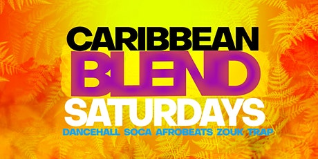CARIBBEAN BLEND SATURDAYS tickets