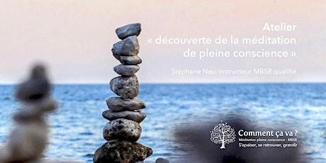 """Atelier  """"découverte de la méditation de pleine conscience"""" billets"""