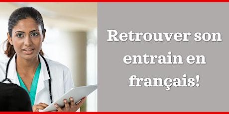 Retrouver son entrain en français! (pour les fournisseurs francophones) billets