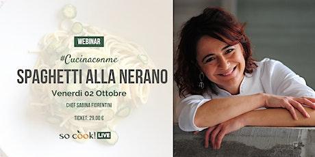 Webinar Cucina con me: Spaghetti alla Nerano biglietti