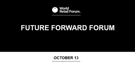 The Retail Future Forward Forum: AI, Sustainability & Ethics tickets