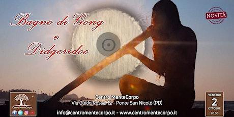 Bagno di Gong e Didgeridoo biglietti
