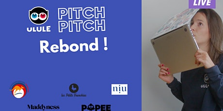 Pitch Pitch Rebond : la finale ! billets