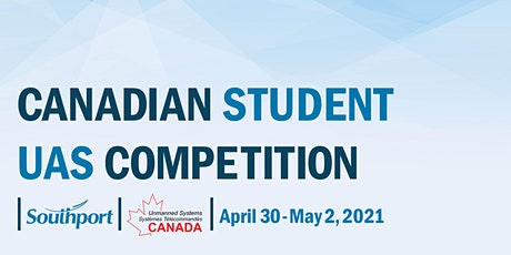 2021 Canadian UAS Student Competition - Team Registration tickets