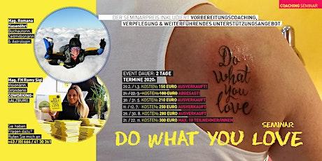 6. Do What You Love Seminar - Salzburg Tickets