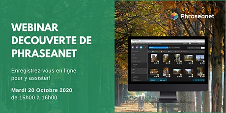 Seminaire en ligne Phraseanet, Mardi 20 Octobre 2020 billets