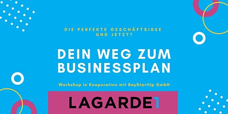Workshop: Die perfekte Geschäftsidee und jetzt? - Dein Weg zum Businessplan Tickets
