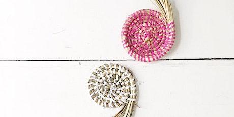 TOAST | Mini Basket Weaving with La Basketry | A Virtual Workshop tickets