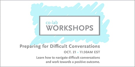 The co-lab Workshop: Difficult Conversations tickets